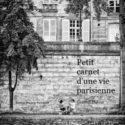 Petit carnet d'une vie parisienne – par Laurent DUFOUR