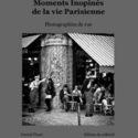 Moments Inopinés de la vie Parisienne – par Patrick PLAZZI
