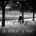 Un moment à part – par Sebastien MANOURY