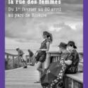 Exposition La rue des femmes au parc de Bicêtre